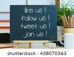 like us follow us tweet us join ... | Shutterstock . vector #438070363