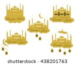 emblems for islamic holiday... | Shutterstock .eps vector #438201763