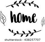 inscription house | Shutterstock .eps vector #438257707