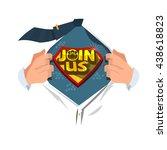 "man open shirt to show ""join us""... | Shutterstock .eps vector #438618823"