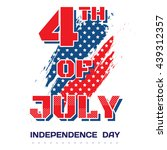 4th of july. bright inscription ...   Shutterstock .eps vector #439312357