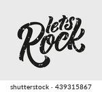 let's rock handlettering... | Shutterstock .eps vector #439315867
