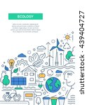 ecology   vector line design... | Shutterstock .eps vector #439404727