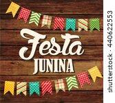 festa junina illustration  ... | Shutterstock .eps vector #440622553