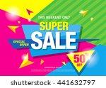 super sale banner  poster. sale ... | Shutterstock .eps vector #441632797