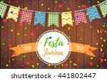 festa junina party greeting... | Shutterstock .eps vector #441802447
