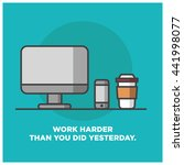 work harder than you did... | Shutterstock .eps vector #441998077