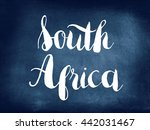 south africa written on... | Shutterstock . vector #442031467
