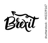brexit hand lettering text.... | Shutterstock .eps vector #442229167