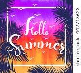 watercolor hello summer hand... | Shutterstock .eps vector #442718623