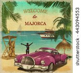 welcome to majorca retro poster. | Shutterstock . vector #443094553