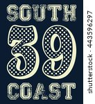 south coast typography  t shirt ... | Shutterstock .eps vector #443596297
