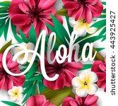 aloha hawaii. hand lettering... | Shutterstock .eps vector #443925427