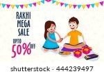 rakhi mega sale poster  sale... | Shutterstock .eps vector #444239497