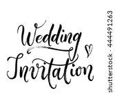 wedding modern calligraphy... | Shutterstock .eps vector #444491263