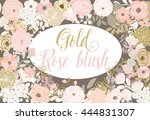 gold and rose blush flower... | Shutterstock .eps vector #444831307