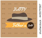 father's day graphic design ... | Shutterstock .eps vector #445079587