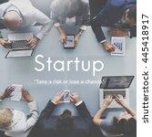 startup new business launch... | Shutterstock . vector #445418917