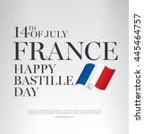 france. 14 th of july. happy... | Shutterstock .eps vector #445464757