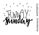 Funday Sunday. Hand Drawn...