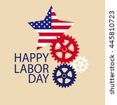 happy labor day american. text... | Shutterstock .eps vector #445810723