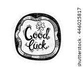 good luck. drawing letters and... | Shutterstock . vector #446025817