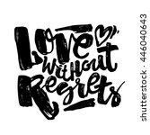 love concept hand lettering... | Shutterstock .eps vector #446040643