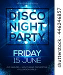 disco night party vector poster ... | Shutterstock .eps vector #446246857