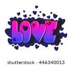 graffiti. love word. street art ... | Shutterstock .eps vector #446340013