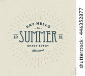 say hello to summer  vintage... | Shutterstock .eps vector #446352877