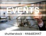 "businessman draws ""events"" on... | Shutterstock . vector #446683447"