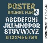 poster grunge font   geometric... | Shutterstock .eps vector #446710033