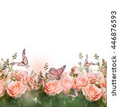 beautiful roses and butterfly ... | Shutterstock . vector #446876593