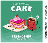 vintage cake   coffee poster... | Shutterstock .eps vector #447036907