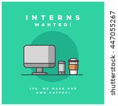 interns wanted  ps we make our... | Shutterstock .eps vector #447055267