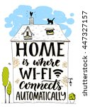 home is where wifi connects... | Shutterstock .eps vector #447327157