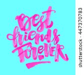 Best Friends Forever. Letterin...