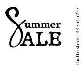 summer sale. the inscription... | Shutterstock .eps vector #447515227