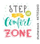 step out of the comfort zone.... | Shutterstock .eps vector #447552643
