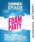 foam party summer open air.... | Shutterstock .eps vector #447783097