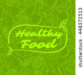 healthy food   motivational... | Shutterstock .eps vector #448372513
