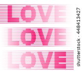 word love from red lines on... | Shutterstock .eps vector #448413427