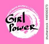 lettering phrase girl power... | Shutterstock .eps vector #448500373