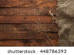 wood table with old burlap... | Shutterstock . vector #448786393