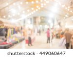 blurred image of shopping mall... | Shutterstock . vector #449060647