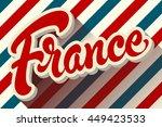 france hand drawn lettering... | Shutterstock .eps vector #449423533