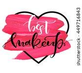 best makeup. inspirational...   Shutterstock .eps vector #449716843