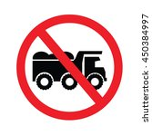 no dump truck. prohibition sign ... | Shutterstock .eps vector #450384997