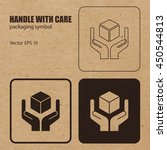 handle with care vector... | Shutterstock .eps vector #450544813
