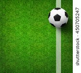 top views of soccer ball on... | Shutterstock . vector #450705247